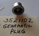 3521102 - GEARMATIC MODEL 19 PLUG BUSHING *CALL FOR AVAILABILITY AND CURRANT PRICE*