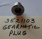 3521103 - GEARMATIC MODEL 19 PLUG BUSHING *CALL FOR AVAILABILITY AND CURRANT PRICE*